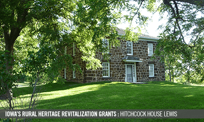Iowa's Rural Heritage Revitalization Grants: Hitchcock House Lewis