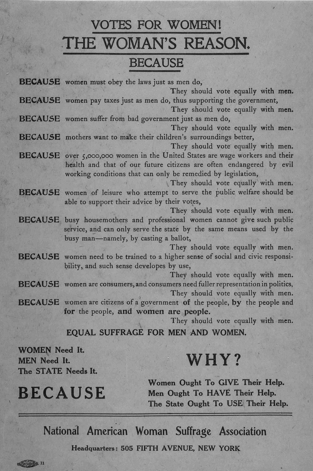In this 1912 broadside published in New York City by the National American Woman Suffrage Association, ten reasons why women should vote equally with men are listed.