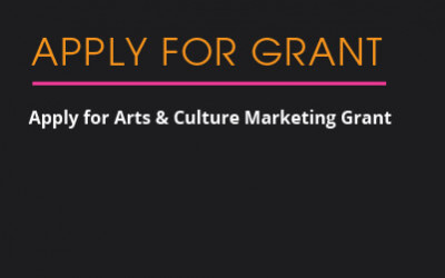 Apply for Arts and Culture Marketing Grant