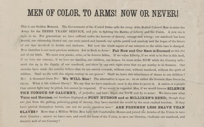 """In this 1863 recruitment broadside written by Frederick Douglass and published in Philadelphia, African-Americans were urged to volunteer for the Union army to secure liberty and prove their worth to society as both men and citizens. Douglass warned through the broadside that should African-Americans fail to act in the """"golden moment"""" waiting to be taken advantage of, their families, homes, race, and country would be doomed."""