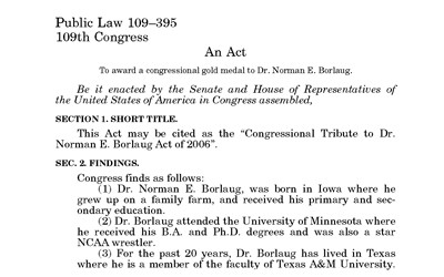 Text of Congressional Tribute to Dr. Norman E. Borlaug Act of 2006