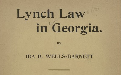"""Lynch Law in Georgia"" by Ida B. Wells"