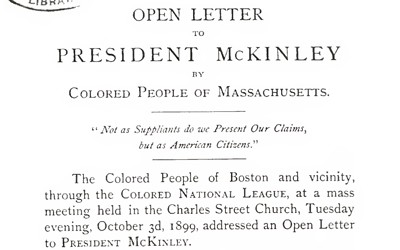 An open letter from prominent African-American citizens of Boston to President William McKinley