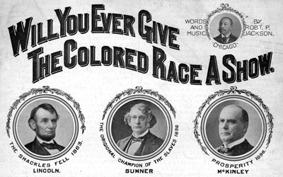"""Will You Ever Give the Colored Race A Show,"" 1898"