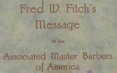 Fred W. Fitch's Message to the Associated Master Barbers of America, November 1925