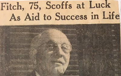 """Fitch, 75, Scoffs at Luck As Aid to Success in Life,"" January 28, 1945"