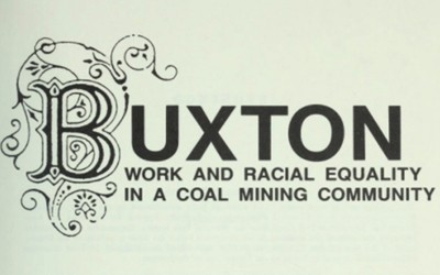 """Excerpts from """"Buxton: Work and Racial Equality in a Coal Mining Community,"""" published in 1987."""