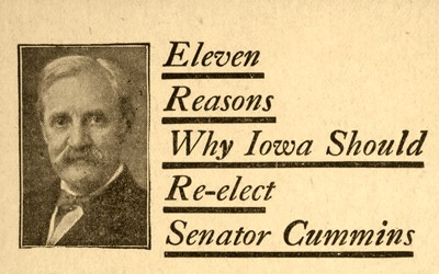 1920 campaign leaflet as to why Iowa should re-elect Senator Albert B. Cummins.