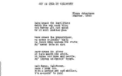 This document is a poem written in 1940 by a woman, Flora Robertson, who lived during the dust bowl.  Flora left her home and settled in a migrant camp in California.