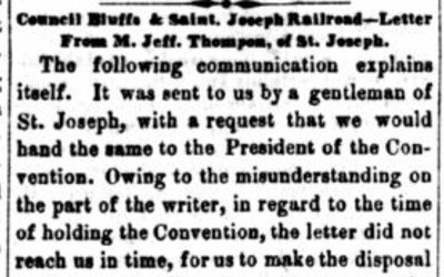 """Council Bluffs & Saint Joseph Railroad - Letter from M. Jeff Thompson, of St. Joseph,"" May 22, 1858"