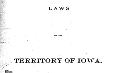 This document contains three different sources: 1839 Laws of the Territory of Iowa, Iowa Code of Law of 1851, and Yale Law Journal of 1959
