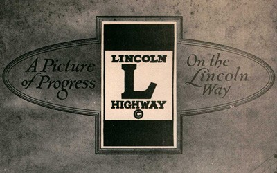 "Excerpts from ""A Picture of Progress on the Lincoln Way,"" 1920"