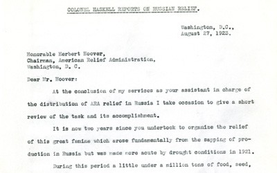 A review letter dated August 27th, 1923, from Colonel Haskell to Herbert Hoover on the American Relief Administration on the completion of the Russian relief effort.