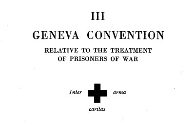Excerpts from the Geneva Convention: Relative to the Treatment of Prisoners of War, August 12, 1949