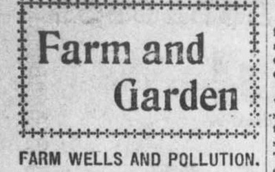 """Farm Wells and Pollution"" Newspaper Article, February 25, 1916"