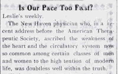 """Is Our Pace Too Fast?"" June 18, 1903"