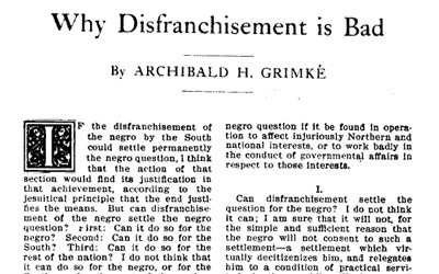 African American pamphlet published in 1904 where author Archibald Henry Grimke discusses how disfranchisement of African Americans is harmful to African Americans, the South, and to the United States as a whole.