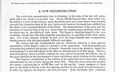 "A letter drafted by college professors of the University Commission on Southern Race Questions, directed to college age men.  The letter discusses a ""new reconstruction"" discussing how African Americans are able to contribute to the ""Great War"" and that relations between African Americans and whites should be respectful."