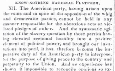 The platform of the Know-Nothing, or American Party in 1855 maintained the stance of the party in wanting to maintain the status quo regarding the issue of slavery.