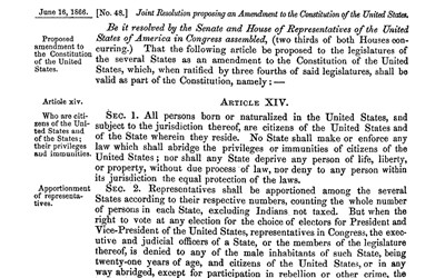 On June 16, 1866 the United States Senate and House of Representatives proposed to the state legislatures  what would become the Fourteenth Amendment to the Constitution after its ratification by the required three-fourths of the states less just a month later.