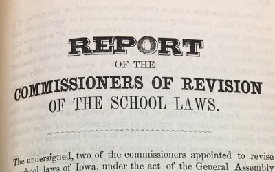 Horace Mann and Amos Dean were commissioned by the Iowa legislature in 1856 to study the education system in the state and recommend improvements.