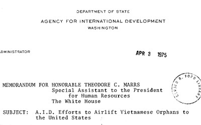 """Memo from Daniel Parker to Theodore Marrs. Parker recommends releasing of funds to begin airlifting 2000 Vietnamese children in """"safe and suitable"""" aircraft."""