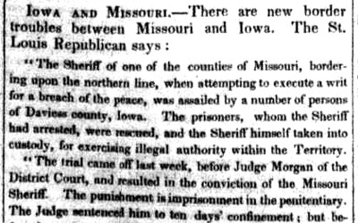This newspaper article from 1845 is about a conflict between Iowa Territory and the State of Missouri which ended with a Missouri sheriff being arrested in Iowa.