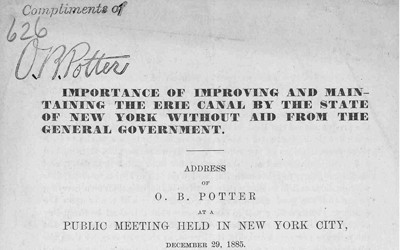 This address was given in New York City in 1885 extolling the value of the Erie Canal in New York's history and urging citizens to support regular maintenance and improvements of the canal.