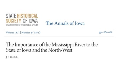 The author of this article from The Annals of Iowa published in 1871 writes about how he believes that removing obstructions on the Mississippi River will benefit all states in the Mississippi River Valley by lowering shipping rates.