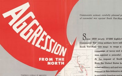 Propaganda poster characterizing the Vietnam conflict as coming from aggressive action from North Vietnam.