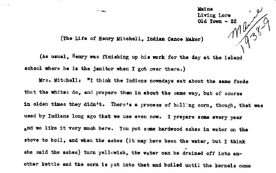 This oral interview of Mr. and Mrs. Henry Mitchell of Maine, was done by Robert Grady with the Federal Writers' Project in 1938.