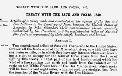 n this treaty, Chief Poweshiek signed over rights to Sac and Fox land in Iowa, and nearly all Native Americans relocated to Kansas.
