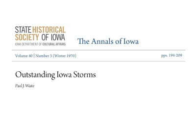 """Annals of Iowa entry entitled, """"Outstanding Iowa Storms."""" published in 1970."""