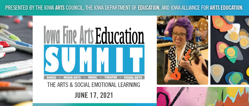 Iowa Fine Arts Education Summit
